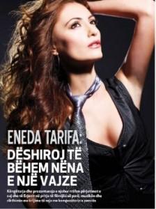 Eneda Tarifa: Dëshiroj të bëhem nëna e një vajze